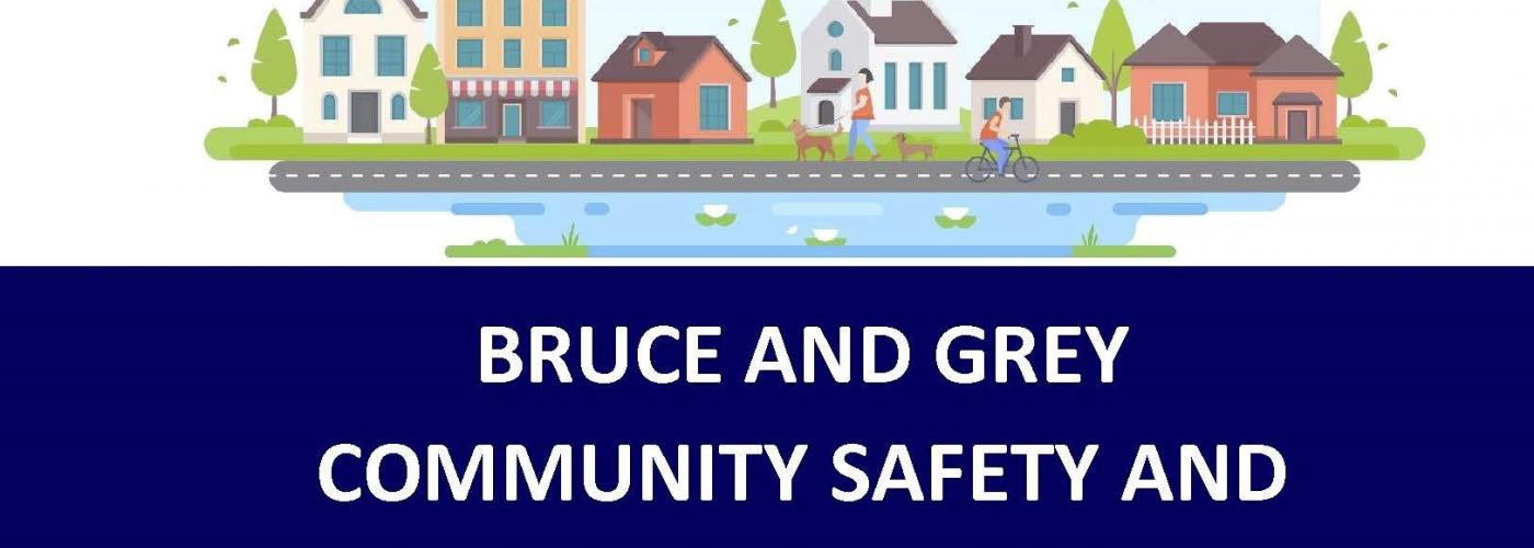 Bruce and Grey Community Safety and Well-Being Planning