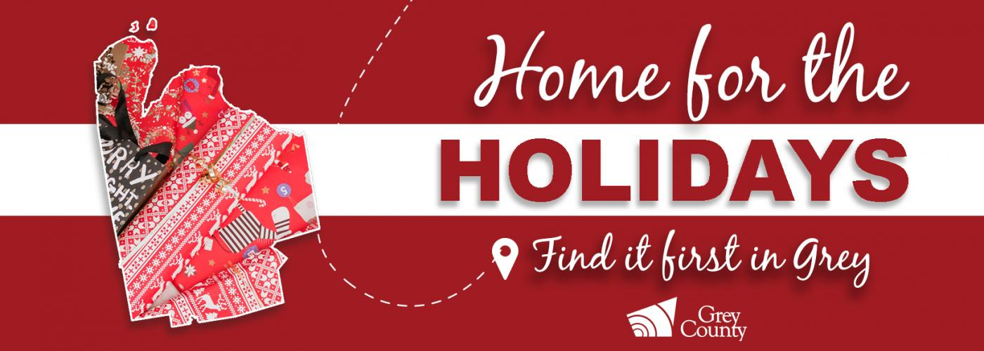 Grey County home for the holidays: find it first in grey